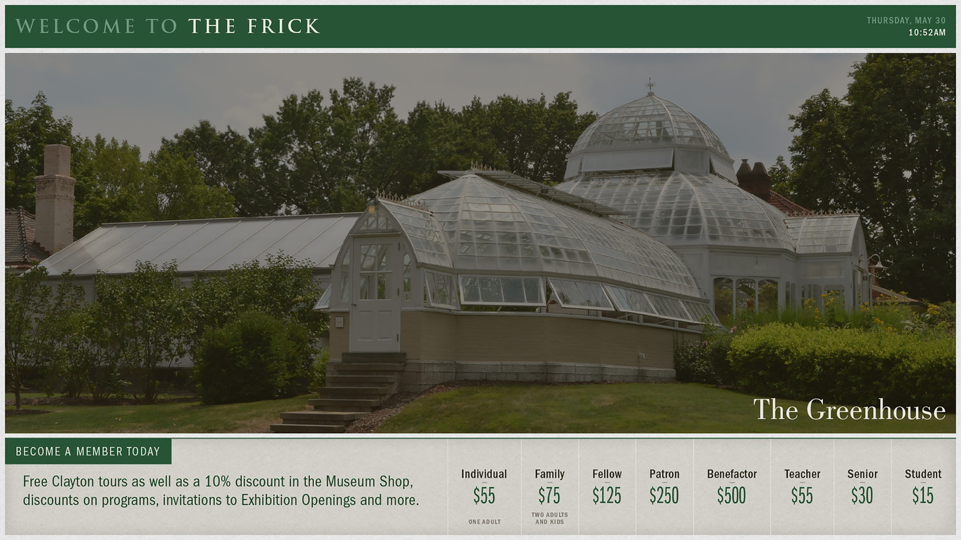 A screen from the Multiplex featuring venues at The Frick and membership information.